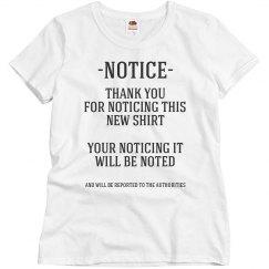 Notice Shirt
