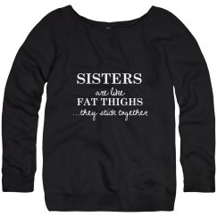 Fat Thighs Stick Together