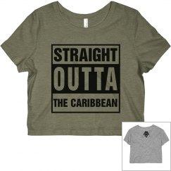 Straight Outta The Caribbean
