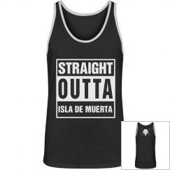 Straight Outta Isla De Muerta