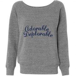Adorable Deplorable Sweatshirt