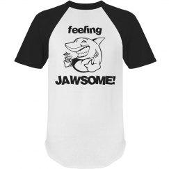 Feeling Jawsome!