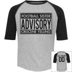 Funny Football Sister Advisory With Custom Back