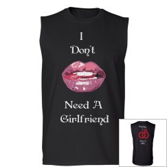 I Don't Need A Girlfriend