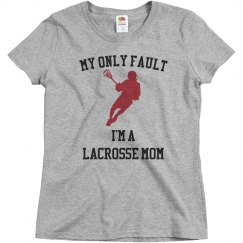 My fault lacrosse mom