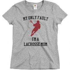 My fault lacrosse mom