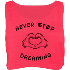 Never Stop Dreaming Top