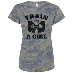 Train Like A Girl Who Lifts Camo