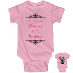 No Princess, Khaleesi Bab