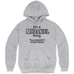 Its a McDaniel thing