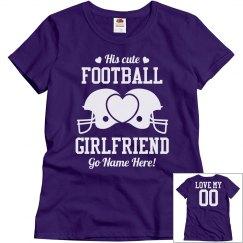 His Cute Custom Football Girlfriend Shirt