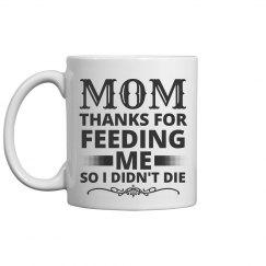 Funny Mom Mug Mothers Day Gift