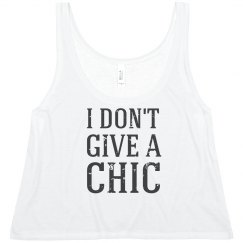 I Don't Give A Chic