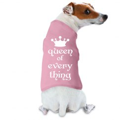 Queen Of Everythng Dog Tank Top