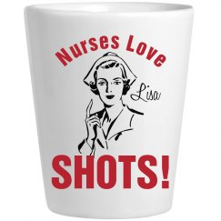Nurses Love Shots