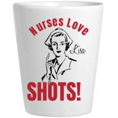 Nurses Love Shots