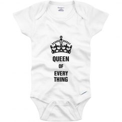 Queen of Everything Infant Onsie