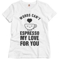 Can't Espresso My Love