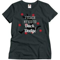 Teach to Duck & Dodge