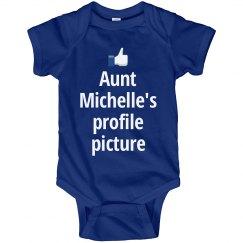 My Aunt's Facebook Profile Picture Funny Onesie