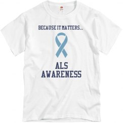 Because It Matters...ALS