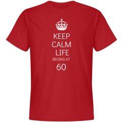 Keep calm life begins at 60