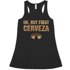 Ok, But First Cerveza Gold