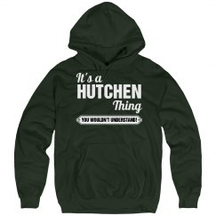 It's a Hutchen thing