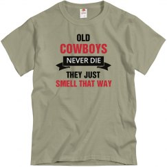 Old Cowboys never die