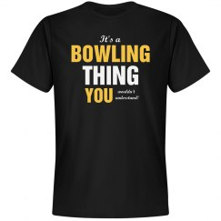 It's a Bowling thing