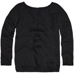 I Literally Do Not Care