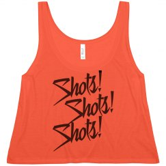 Shots! Shots! Shots!