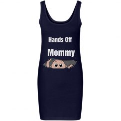 Hands off mommy dress