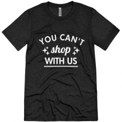 You Can't Shop With Us Black Friday
