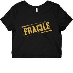 FRAGILE Crop Top