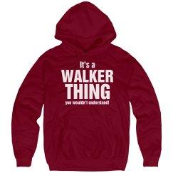 It's a Walker thing