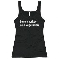 Save A Turkey...
