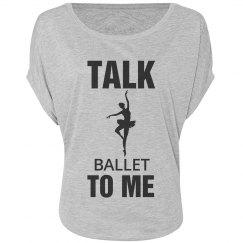 Talk ballet to me