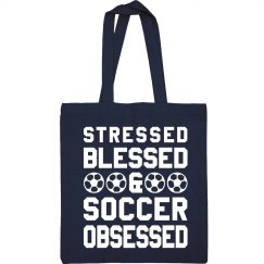 Stressed Blessed Obsessed Mom