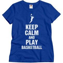 Keep calm play basketball