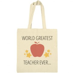 World Greatest Teacher Ever Canvas Tote