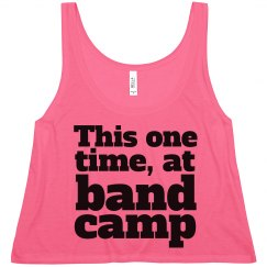 This One Time Band Camp