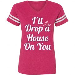 I'll Drop a House on You