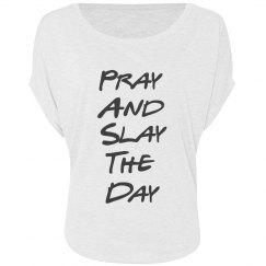 Pray and Slay Flowy Top