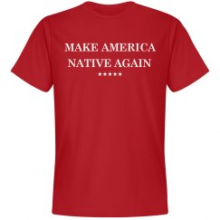 Make America Native Again Red