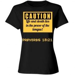 Provers 18:21 Shirt