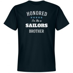 Honored to be sailors brother