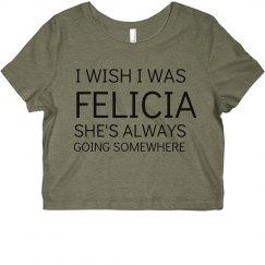 Felicia's Always Going Somewhere