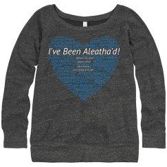 I've Been Aleatha'd - Sweater
