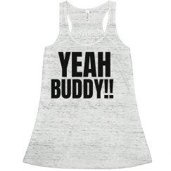 Yeah Buddy Neon